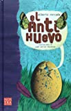 img - for El Antihuevo (Spanish Edition) book / textbook / text book