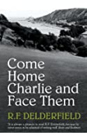 Come Home Charlie & Face Them