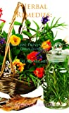 Herbal Remedies : Herbs that Prevent and Cure Daily Illnesses . Natural herbal medicine.