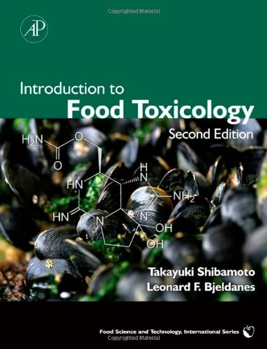 Introduction to Food Toxicology, Second Edition (Food...
