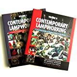 Contemporary Lampworking: A Practical Guide to Shaping Glass in the Flame (Volume 1 and 2) Third Edition ~ Bandhu Scott Dunham