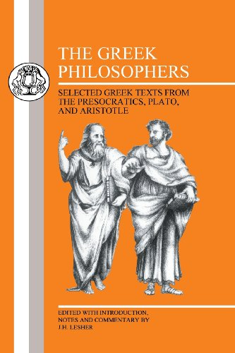The Greek Philosophers: Selected Greek Texts from the Presocratics, Plato and Aristotle (Bcp Greek Texts)
