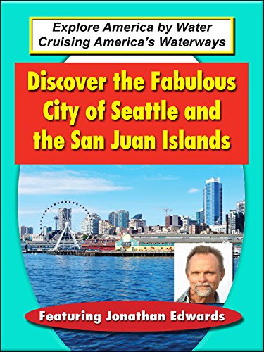 Discover The Fabulous City of Seattle and the San Juan Islands on Amazon Prime Video UK