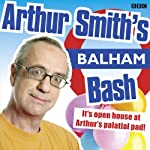 Arthur Smith's Balham Bash: Complete Series One | Arthur Smith