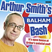 Arthur Smith's Balham Bash: Complete Series One | [Arthur Smith]