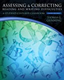 img - for Assessing and Correcting Reading and Writing Difficulties: A Student-Centered Classroom (5th Edition) book / textbook / text book