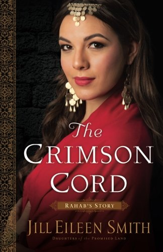 The Crimson Cord: Rahab's Story (Daughters of the Promised Land) (Volume 1) (Cord Book compare prices)