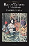 Joseph Conrad Heart of Darkness and Other Stories (Wordsworth Classics)