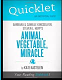 img - for Quicklet - Animal, Vegetable, Miracle: Barbara Kingsolver, Camille Kingsolver, and Steven Hopp's book / textbook / text book