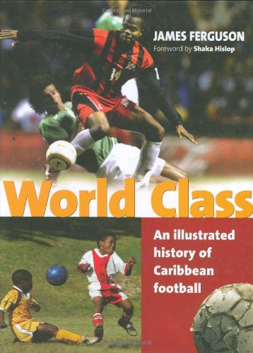 World Class: An Illustrated History of Caribbean