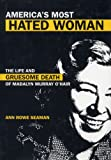 img - for America's Most Hated Woman: The Life and Gruesome Death of Madalyn Murray O'Hair book / textbook / text book