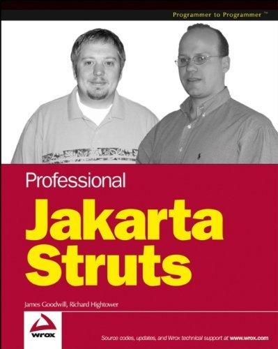Professional Jakarta Struts 1st edition by Goodwill, James, Hightower, Richard (2003) Paperback
