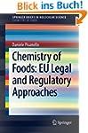 Chemistry of Foods: EU Legal and Regu...