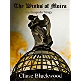 The Winds of Moira Trilogy ~ Chase Blackwood