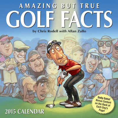 (5X5) Amazing But True Golf Facts - 2015 Day-To-Day Calendar