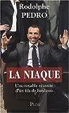 echange, troc Rodolphe Pedro - La niaque : L'incroyable réussite d'unfils de banlieue