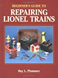 Beginner's Guide to Repairing Lionel Trains