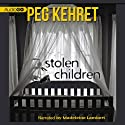 Stolen Children Audiobook by Peg Kehret Narrated by Madeleine Lambert