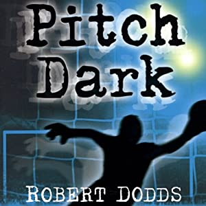 Pitch Dark | [Robert Dodds]