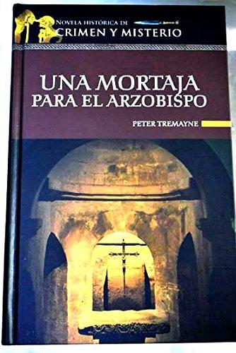Una Mortaja Para El Arzobispo descarga pdf epub mobi fb2