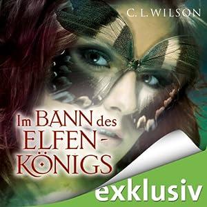 Im Bann des Elfenkönigs (Tairen Soul Saga 1) Hörbuch