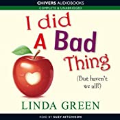I Did a Bad Thing | [Linda Green]
