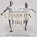 Chariots of Fire: Music From the Stage Show by Vangelis (2012-08-07)