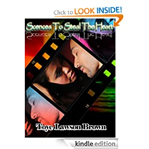 Kindle Book Bargain: Scenes To Steal The Heart, by Toye Lawson Brown (Author), Lois Jean (Editor), Quinda Smith (Editor), Lenny C. Middlebrook (Illustrator). Publisher: Books By Toye (November 10, 2012)
