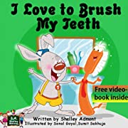 Children's Books: I Love to Brush My Teeth (Jimmy and a Magical Toothbrush - Kids book for ages 2-6) (Bedtime stories children's books collection)