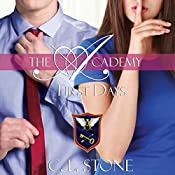 First Days: The Academy: The Ghost Bird, Book 2   C. L. Stone