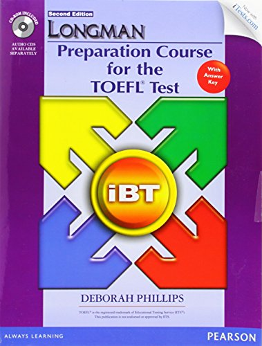 Longman preparation for the TOEFL. With iTests with answers. Con espansione online. Per le Scuole superiori. Con CD-ROM (Longman Preparation Course for the Toefl With Answer Key)
