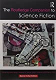 The Routledge Companion to Science Fiction (Routledge Literature Companions)