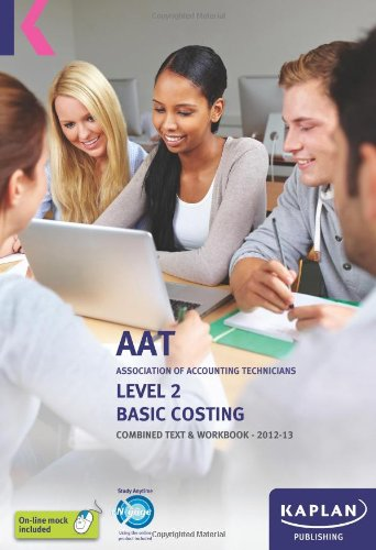 Basic Costing - Combined Text and Workbook (Aat Study Text Workbooks)