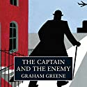 The Captain and the Enemy (       UNABRIDGED) by Graham Greene Narrated by Kenneth Branagh