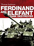 Ferdinand and Elefant Tank Destroyer (General Military)
