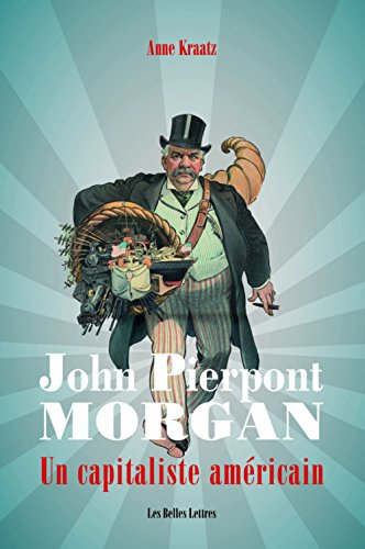 j-p-morgan-un-capitaliste-americain-romans-essais-poesie-documents