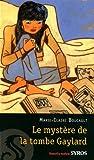echange, troc Marie-Claire Boucault - Le mystère de la tombe de Gaylard