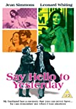 Say Hello To Yesterday - Digitally Remastered [DVD]