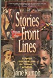 img - for Stories from the Front Lines: Power Evangelism in Today's World by Jane Rumph (1996-04-03) book / textbook / text book