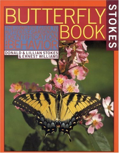 The Complete Guide to Butterfly Gardening