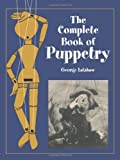 img - for The Complete Book of Puppetry book / textbook / text book