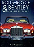 Rolls-Royce &amp; Bentley: Classic Elegance (Open Road)