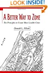A Better Way to Zone: Ten Principles...