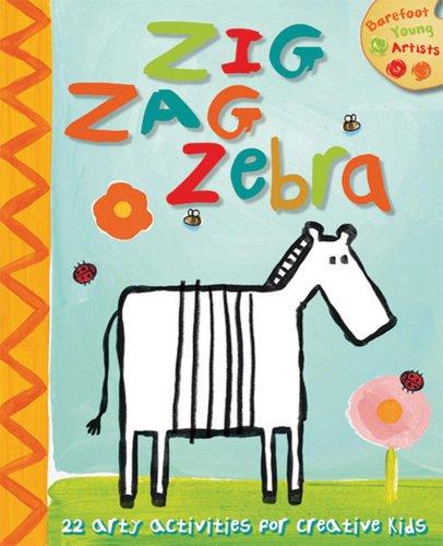 Zig Zag Zebra (Barefoot Young Artists) PDF