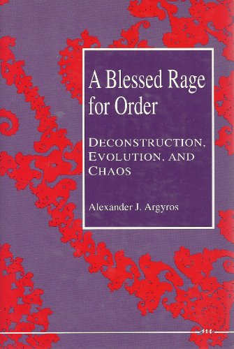 A Blessed Rage for Order: Deconstruction, Evolution, and Chaos