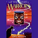Warriors: The New Prophecy 6, Sunset (       UNABRIDGED) by Erin Hunter Narrated by Nanette Savard