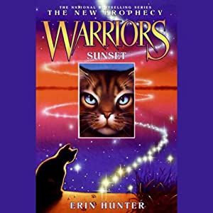 Warriors: The New Prophecy 6, Sunset | [Erin Hunter]