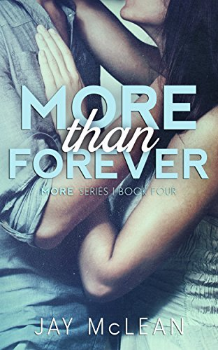 Jay McLean - More Than Forever (More Book 4)