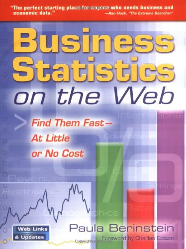 Business Statistics on the Web Find Them Fast-At Little or No Cost091096579X : image