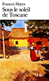 Sous Le Soleil de Toscane (Folio) (French Edition)